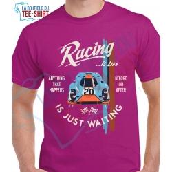 tee-shirt Racing is Life